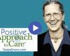 Teepa Snow Positive Approach to Care